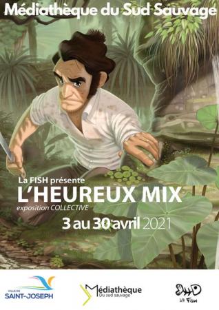 EXPOSITION «L'heureux Mix»  - Du 3 au 30 avril 2021