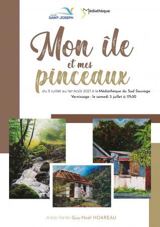 Exposition du mois de Juillet - Mon île, mes pinceaux - Guy-Noël HOAREAU