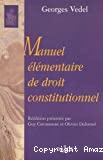 Manuel élémentaire de droit constitutionnel