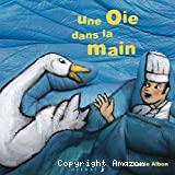 Une oie dans la main