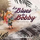 Le blues de Bobby