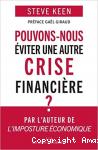 Pouvons-nous éviter une nouvelle crise financière ?