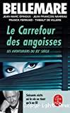 Le Carrefour des angoisses