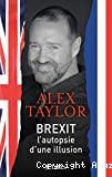 Brexit, l'autopsie d'une illusion
