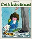 C'est la faute à Édouard