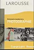 Dictionnaire mondial de la photographie