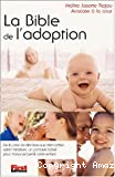 La bible de l'adoption