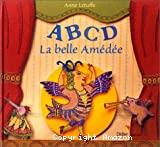 A, B, C, D, la belle Amédée