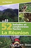 52 balades et randonnées faciles à la Réunion