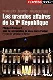 Les grandes affaires de la Vème république