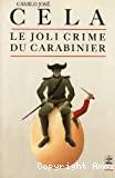 Le joli crime du carabinier