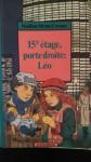 15e étage, porte droite, Léo