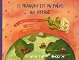 Le français est un poème qui voyage