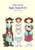 Aggie change de vie