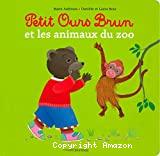 Petit Ours brun et les animaux du zoo