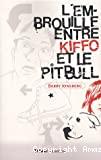 L'embrouille entre Kiffo et le pitbull