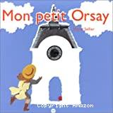 Mon petit Orsay