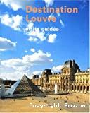 Destination Louvre