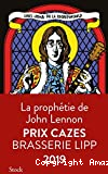 La prophétie de John Lennon