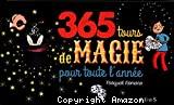 365 tours de magie pour toute l'annee