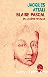 Blaise Pascal ou Le génie français