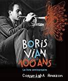 Boris Vian, 100 ans