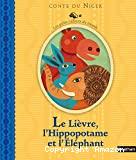 Le lièvre l'hippopotame et l'éléphant