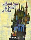 Le fantôme de Nils et Lola