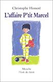 L'affaire P'tit Marcel