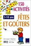 150 activités pour les fêtes et goûters