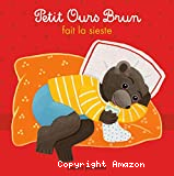 Petit Ours Brun fait la sieste