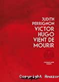 Victor Hugo vient de mourir