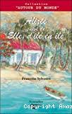 Alizée ; suivi de Elle, d'île en île