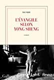 L' Évangile selon Yong Sheng
