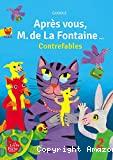 Après vous, M. de La Fontaine !