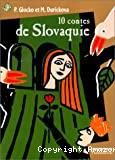 10 contes de Slovaquie