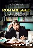 La folle aventure de la langue française