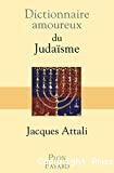 Dictionnaire amoureux du judaïsme