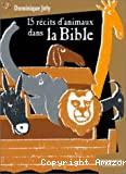 15 récits d'animaux dans la Bible
