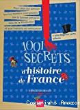 1001 secrets d'histoire de France