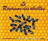 Le Royaume des abeilles