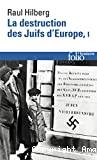 La destruction des Juifs d'Europe