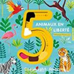 5 animaux en liberté