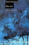 Bleu nuit ou Les sept vies du moine