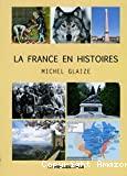 La France en histoires