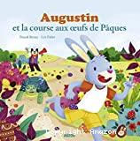 Augustin et la course aux œufs de Pâques
