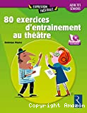 80 exercices d'entrainement au théâtre